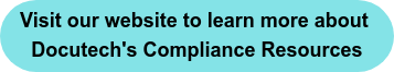 Visit our website to learn more about  Docutech's Compliance Resources