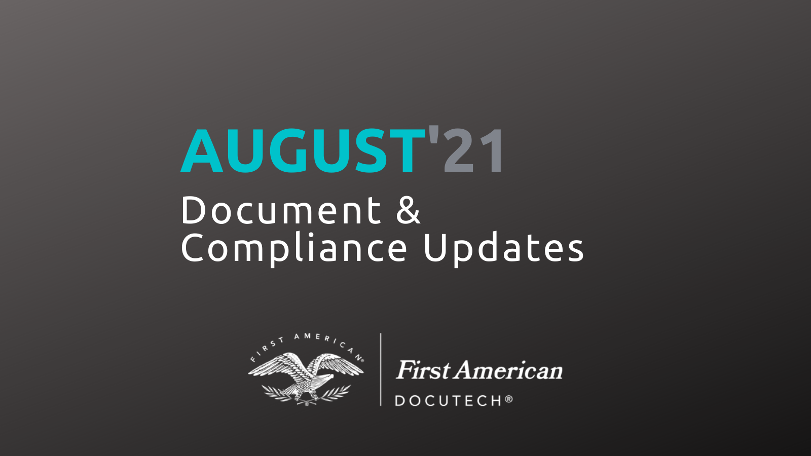 August '21 Document and Compliance Updates Roundup